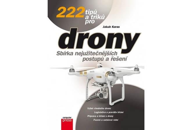 Kniha 222 tipů a triků o dronech